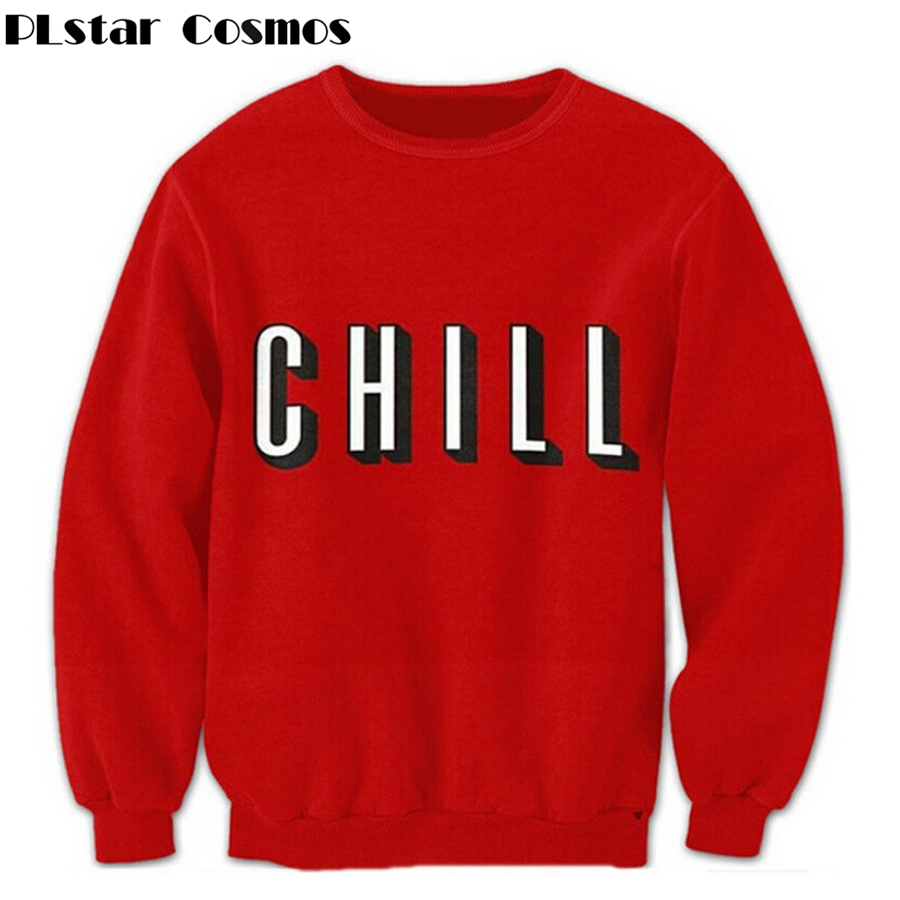 PLstar Cosmos Chill Sweatshirt Fashion Women Men Long Sleeve Outerwear Sweats Jumper Hoodies 3d pullover plus size S-3XL