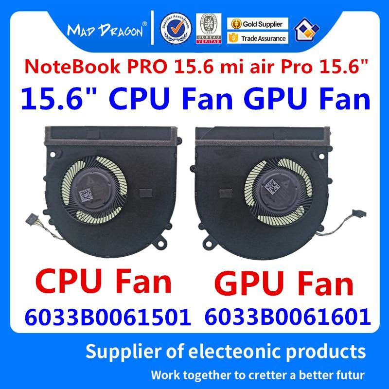 MAD DRAGON Brand laptop new CPU GPU Fan Heatsink Cooling Fan For Xiaomi NoteBook PRO 15.6 mi air Pro ND55C05-17E23 ND55C05-17E22