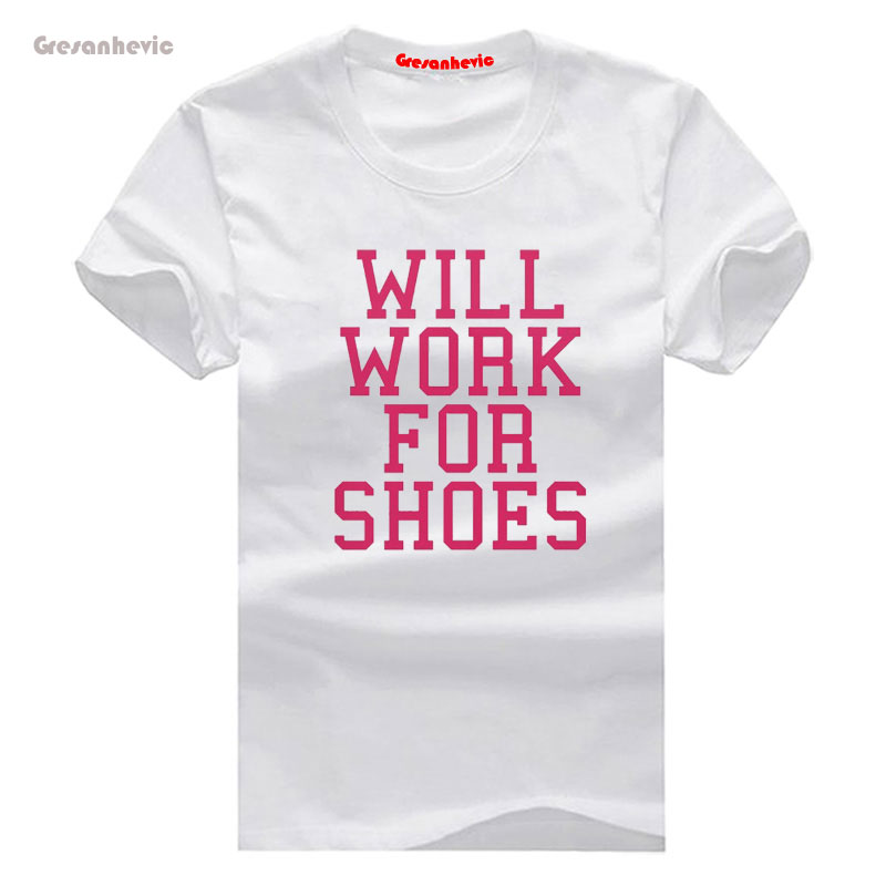Will Work For Shoes New Fashion Mens T-shirts Cotton t shirts Man Clothing Wholesale