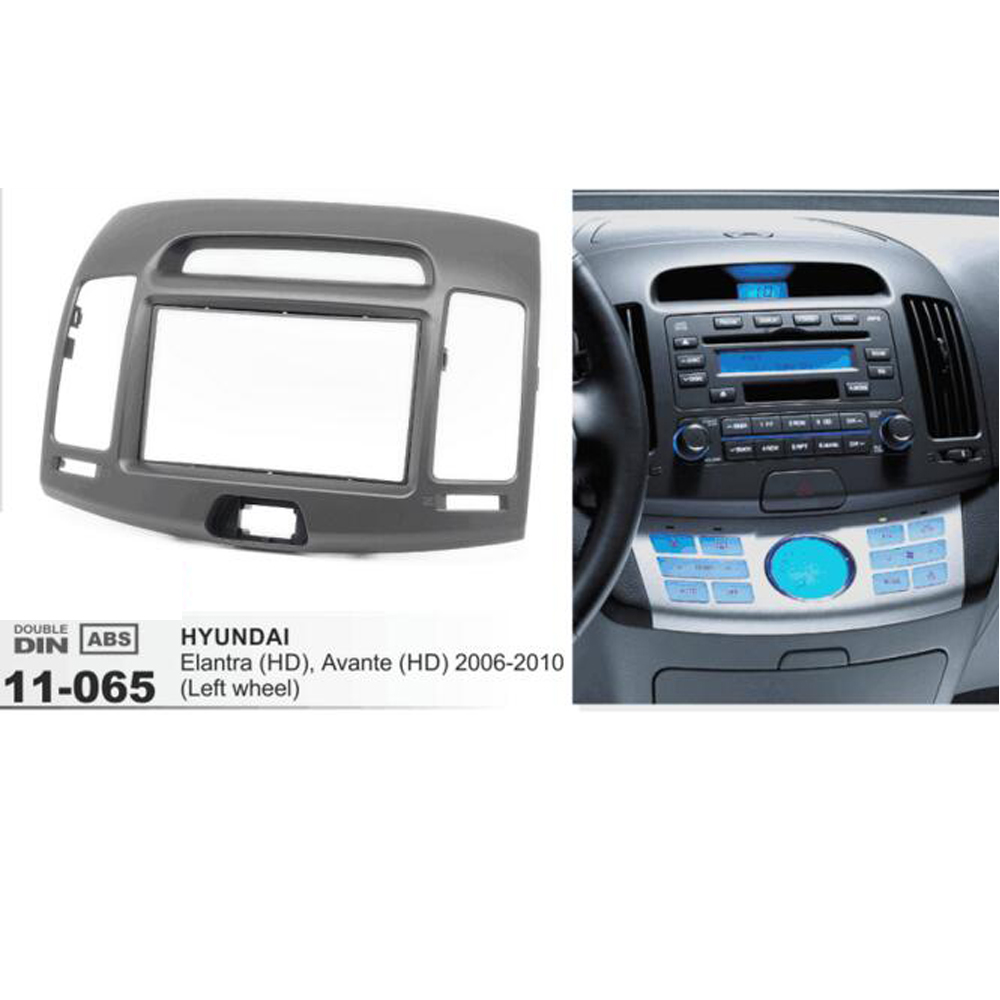 11-065 Car Radio fascia for HYUNDAI Elantra (HD) Avante (HD) 2006-2010 (Left wheel) Din Car Stereo Installation Audio Frame Kit видеорегистратор prestige hd 065
