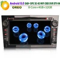 Автомагнитола для Opel vectra c Zafira Corsa C Android 8,0 gps радио DAB DVD CD Bluetooth USB SD DVR AUX OBD Восьмиядерный Процессор 4 ГБ Оперативная память