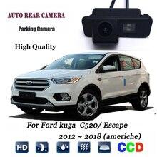 Macchina Fotografica di retrovisione Per Ford kuga C520/Fuga 2012 ~ 2018 (americhe) CCD/Night Vision/della targa Della Macchina Fotografica/Macchina Fotografica di Sostegno CCD