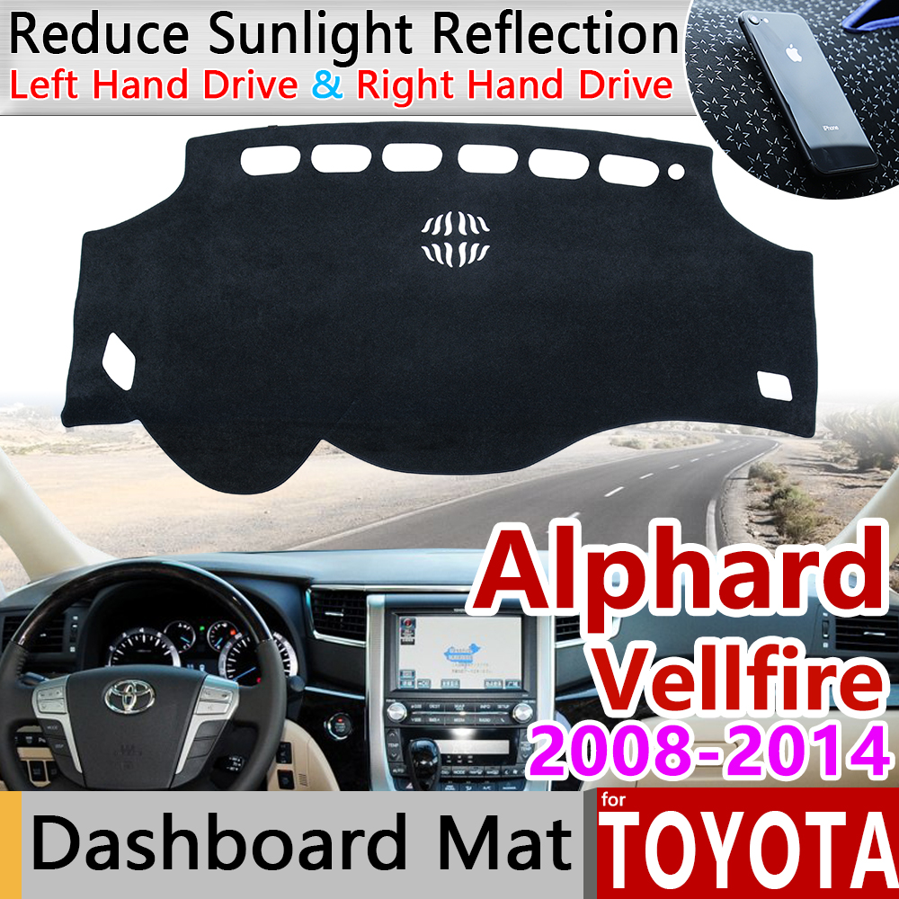 For Toyota Alphard Vellfire 20 AH20 2008~2014 Anti-Slip Mat Dashboard Dash Cover Pad Sunshade Dashmat Protect Carpet Accessories
