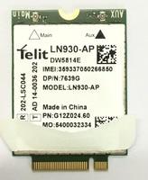 Telit Ln930 LN930 AP Nrr39 Ngff Card For Dell Wireless Wifi Dw5810e Dw5814e Venue 11 Pro 4g/lte/dc hspa+ Wwan 4g Network Card
