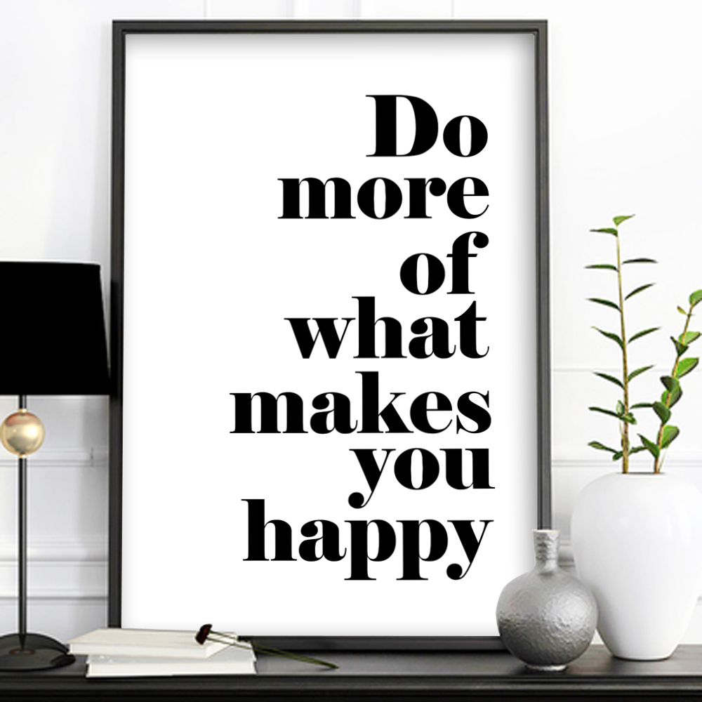 Do More Of What Makes You Happy Wall Decor