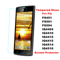 Premium Tempered Glass Film Screen Protector For Fly FS451 FS501 FS504 IQ4404 IQ4410 IQ4412 IQ4415 IQ4514 IQ4516 Phone Case