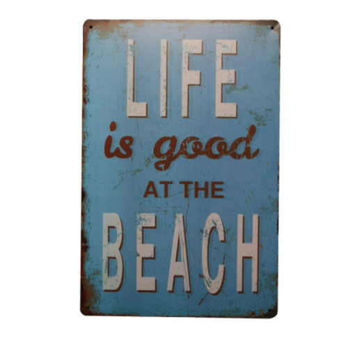 30x20cm Life Is Good At Beach Retro Vintage Home Decor Tin Sign For Wall Metal Art Poster Plaque Plate In Plaques Signs From