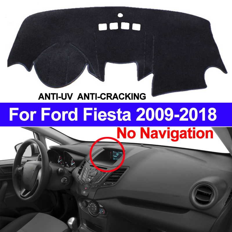 TAIJS Car Dashboard Cover Dash Mat Dash Pad Carpet Anti-UV For Ford Fiesta 2018 2017 2016 2015 2014 2013 2012 2011-2009 No NAV