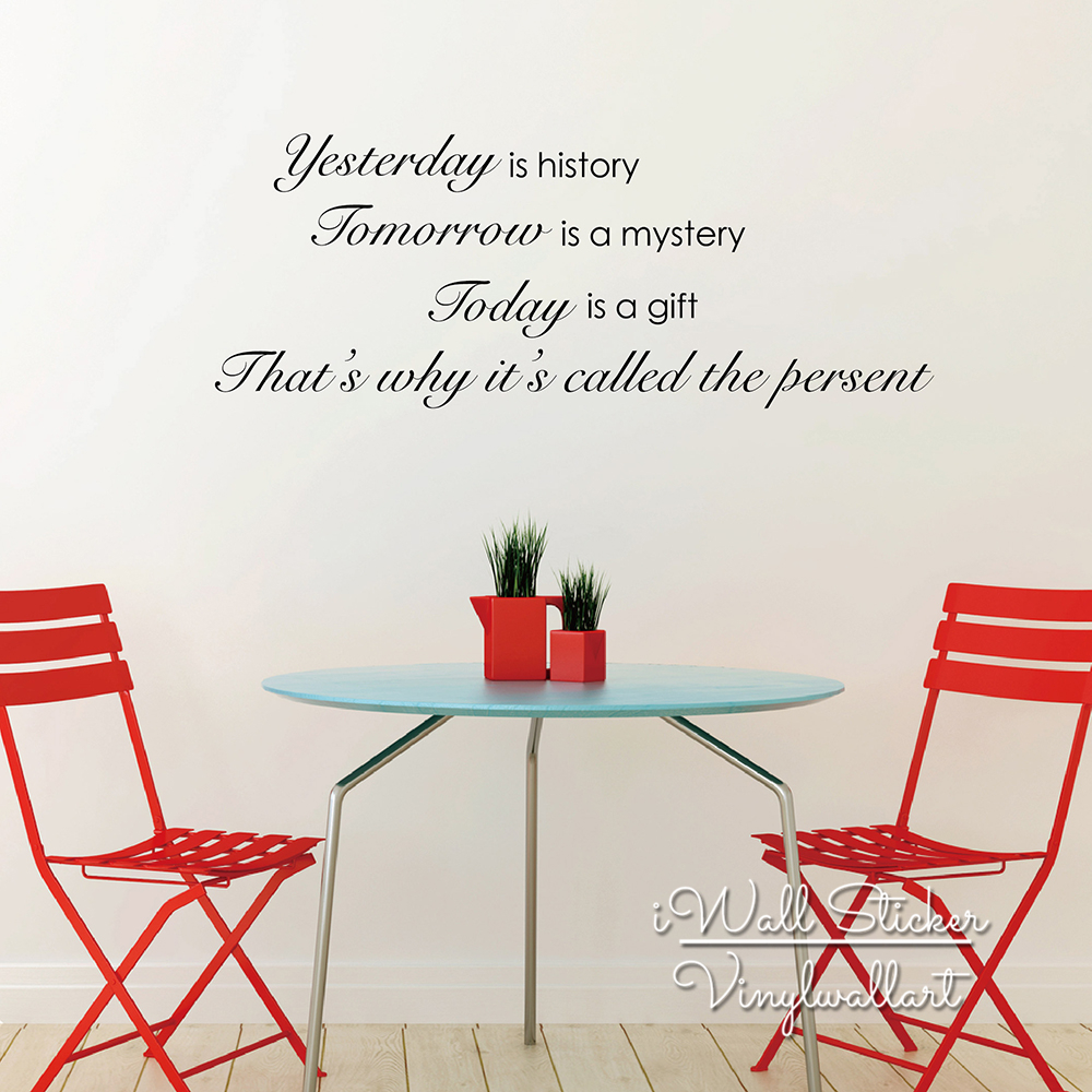 Yesterday Tomorrow Today Quote Wall Sticker Inspirational Quote Wall Decal Motivational Wall Quote Cut Vinyl Sticker Q140