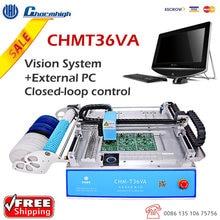Charmhigh CHM T36VA 2カメラ29フィーダデスクトップピックアンドプレース機chmt36va、クローズドループ制御、0402 5050、sop、qfn、tqfp..