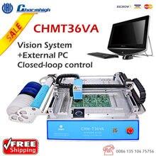 Charmhigh CHM T36VA 2 מצלמות 29 מתקני האכלה שולחן העבודה לקטוף מקום מכונת chmt36va, בלולאה סגורה, 0402 5050,SOP,QFN,TQFP ..
