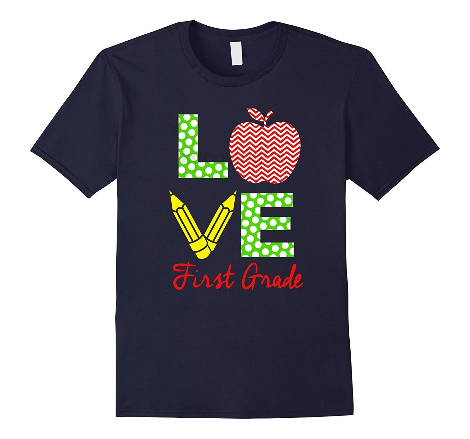 Love First Grade I Love Teaching Teacher T-shirt Great Gifts