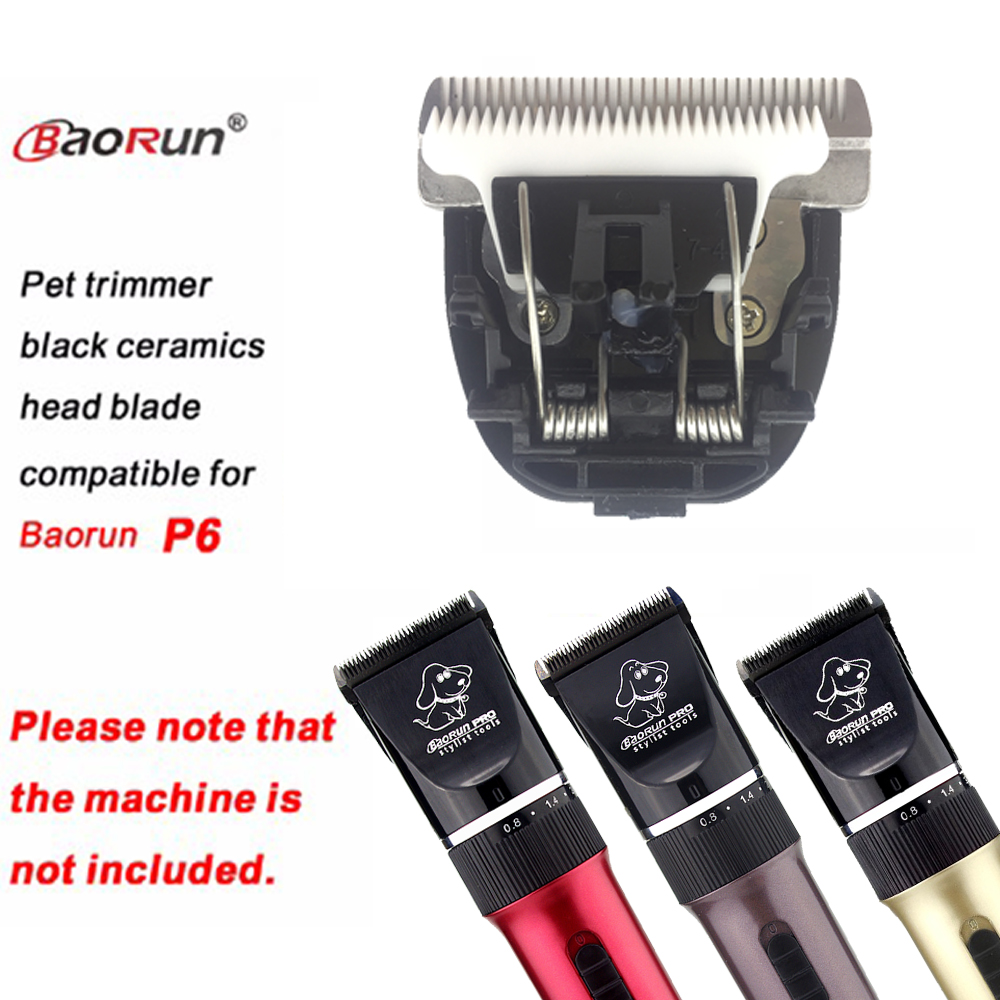 Original Pet Black Ceramic Hair Grooming Trimmer Blade Clipper Head Compatible For Baorun P6,1pcs/pack