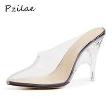 Pzilae/женские шлепанцы; Летние пикантные прозрачные тапочки на высоком каблуке; женские босоножки на прозрачном каблуке; женские туфли-лодочки; женская обувь; Размер 10