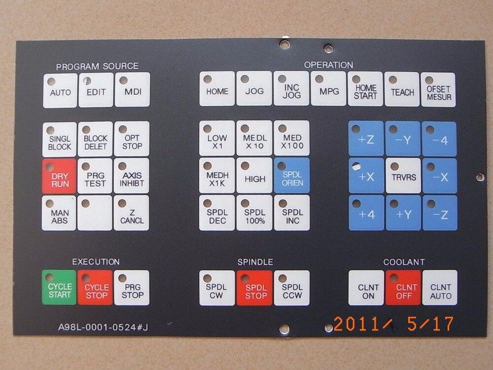 Applicable for FANUC panel button film A98L--0001-0524#J A98L--0001-0524T
