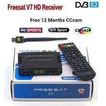 DVB-S2 Freesat V7 Récepteur satellite Décodeur + USB WIFI avec cccam cline pour 1 année HD 1080 p Clé BISS Powervu satellite récepteur