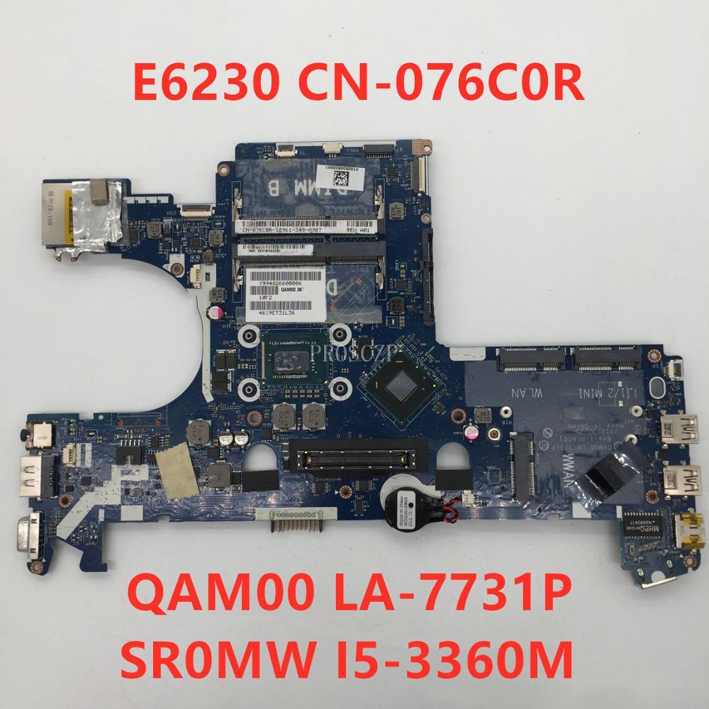 Бесплатная доставка для latitude E6230 Материнская плата ноутбука CN-076C0R 076C0R 76C0R QAM00 LA-7731P с SR0MW I5-3360M 100% совместимость