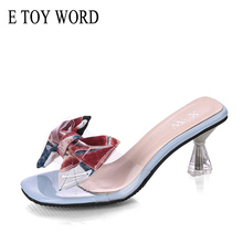 E TOY WORD 2019 New Summer Wild High-Heeled Slippers Thick Heel outdoor Transparent Fashion Bow Slippers Women Shoes free shipping 2017 designer shoes high heeled slippers thick with cool summer slippers drag fashion women s sandals transparent
