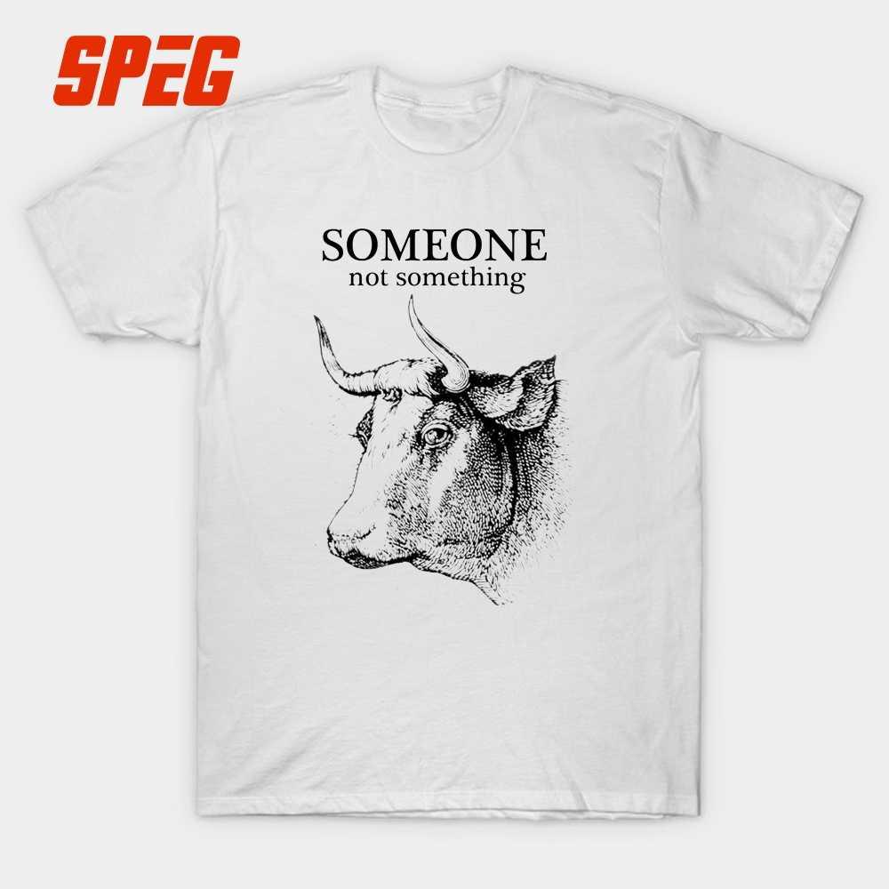 2fc2348d9 Design T Shirt Vegan Someone Not Something Cow Male Organnic Cotton Short  Sleeve Tshirs Designer Men's