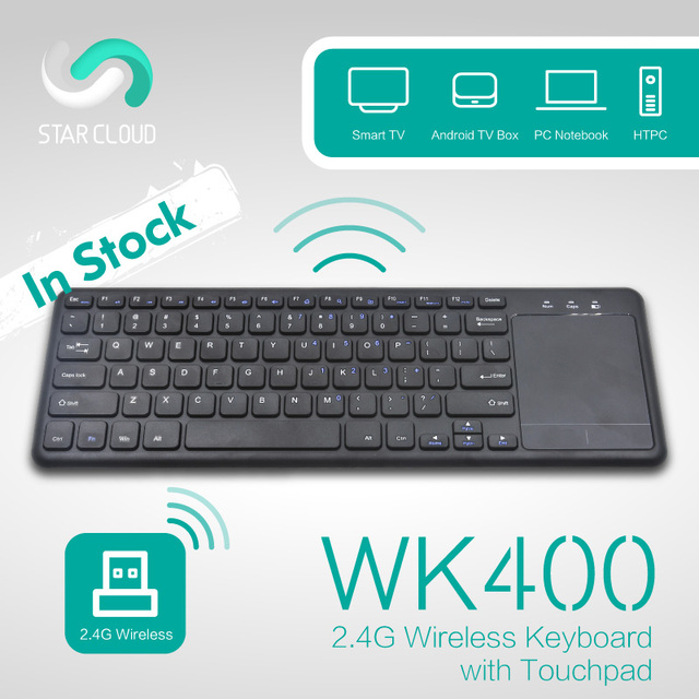 Star Cloud WK400 Wireless Keyboard 2.4GHz Mini Keyboard with Touchpad Mouse QWERTY Layout For Android TV Box Mini PC Desktop