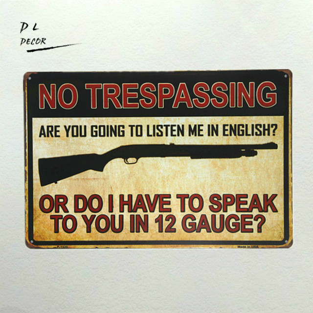 DL no trespassing warning board metal sign iron painting Art poster ...