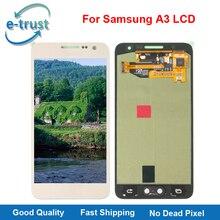 La confianza electrónica 100% Probados Funcionando Bien Pantalla LCD Para Samsung Galaxy A3 A300X A300 A300H A300F Pantalla Táctil Asamblea de Cristal Del Panel parte