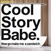 Cool Shower Curtain Quote Decor Cool Story Babe Now Go Make Me A Sandwich Fun Phrase Sarcastic Slang Image Black White Bathroom