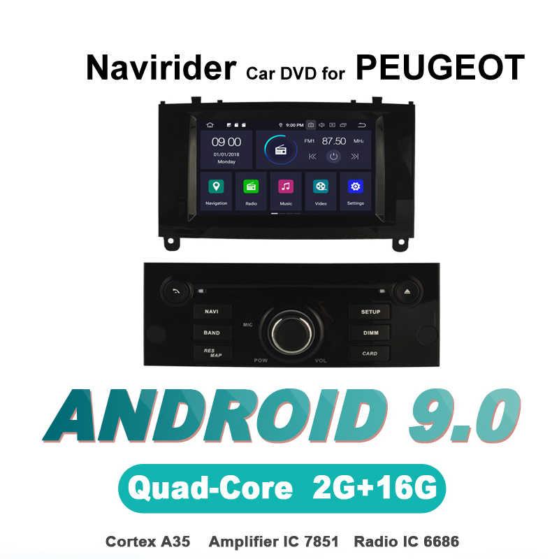 Navirider autoradio Android 9.0 เครื่องเล่นวิทยุสำหรับรถยนต์ PEUGEOT 407 สีดำมัลติมีเดีย DVD AUX สเตอริโออุปกรณ์เสริมอัตโนมัติ