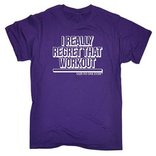 Best Tees Short Sleeve Men Premium I Really Regret That Workout ... Snoe O-Neck Tee Shirts