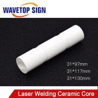 WaveTopSign Laser Welding Machine Ceramic Core Dia.31mm Welding Machine Ceramic Cavity Mold Welding Machine Lamp Ceramic Core