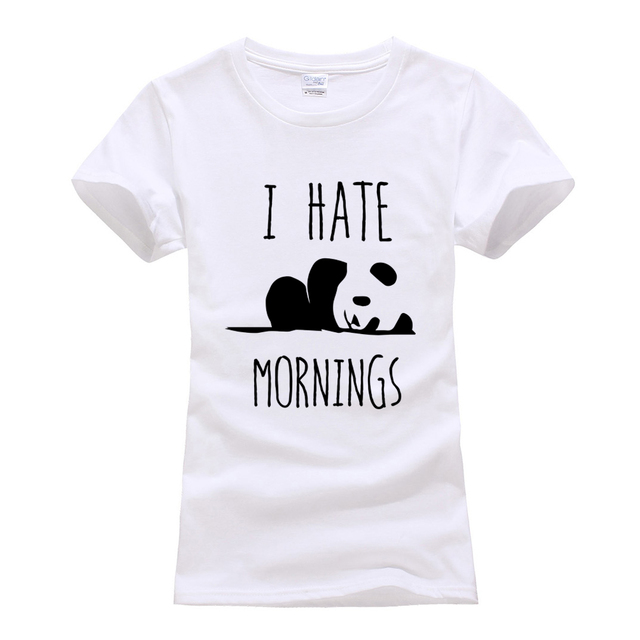 brand clothes harajuku tops t-shirts Women Cotton Casual tee Shirt femme summer camisetas 2019 Panda I HATE MORNINGS cute Tshirt