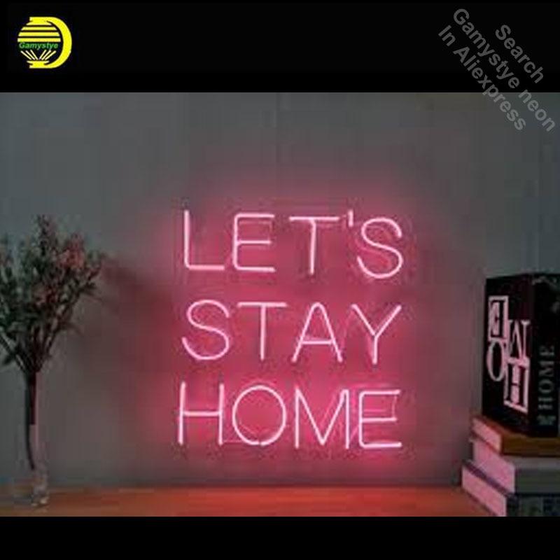 Vamos ficar em casa sinal de néon decorar tubo vidro quarto display artesanato casa restaurante luz sinais lâmpada personalizado lâmpada néon