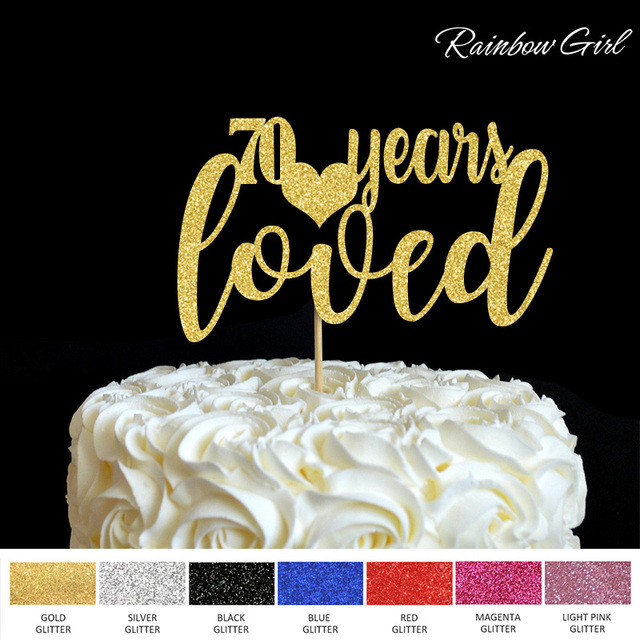 Download Glitter Letter 70 years loved Cake Topper,70th Happy ...