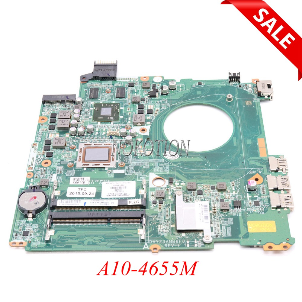 NOKOTION 766715-501 766715-001 R7 260M Main board For HP 15-P laptop motherboard DAY23AMB6F0 A10-4655M CPU full tested smeg fq55fxe