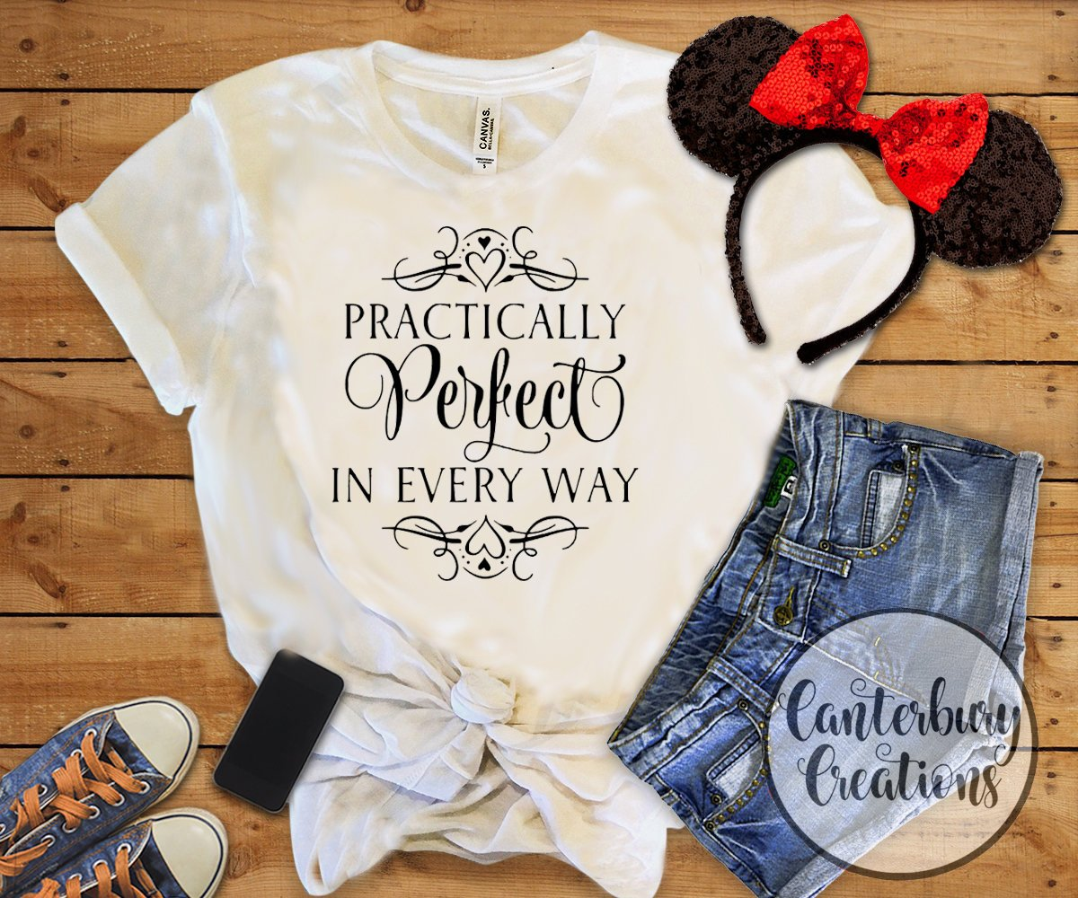 Practically Perfect  In Every Way T-Shirt Mary Poppins Ladies Top