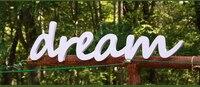 Decorazione di cerimonia nuziale pvc Legno sogno Segno, beach decor, lettere di legno, decorazioni per la casa, articoli per la casa, accessori per la cerimonia nuziale size 4