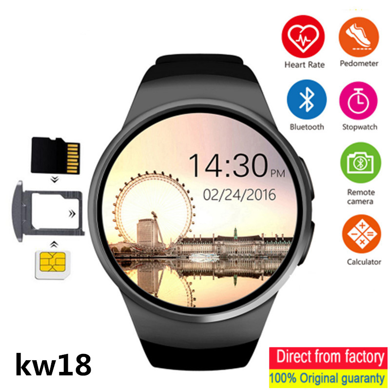 KW18 Smart Watches supports SIM card memory card Bluetooth call heart rate pedometer sports mode for