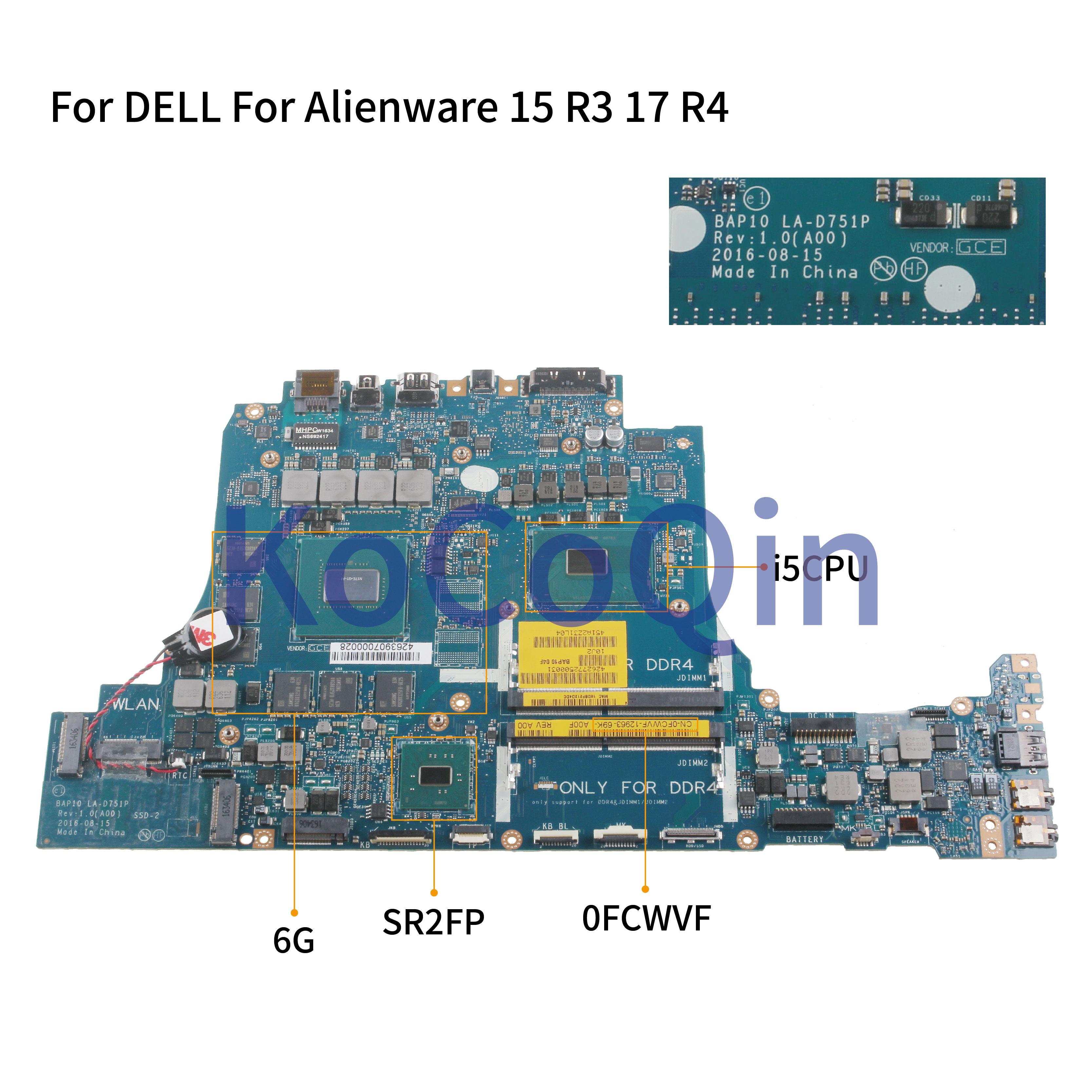 KoCoQin para dell Alienware 15 R3 17 R4 BAPLA-D751P placa base CN-0FCWVF 0FCWVF i5-6300HQ CPU N17E-G1-A1 6G VRAM SR2FP placa base