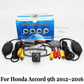 For Honda Accord 9th 2012~2016 / RCA AUX Wire Or Wireless / HD CCD Rear View Camera With Original Car Screen Connection Wire