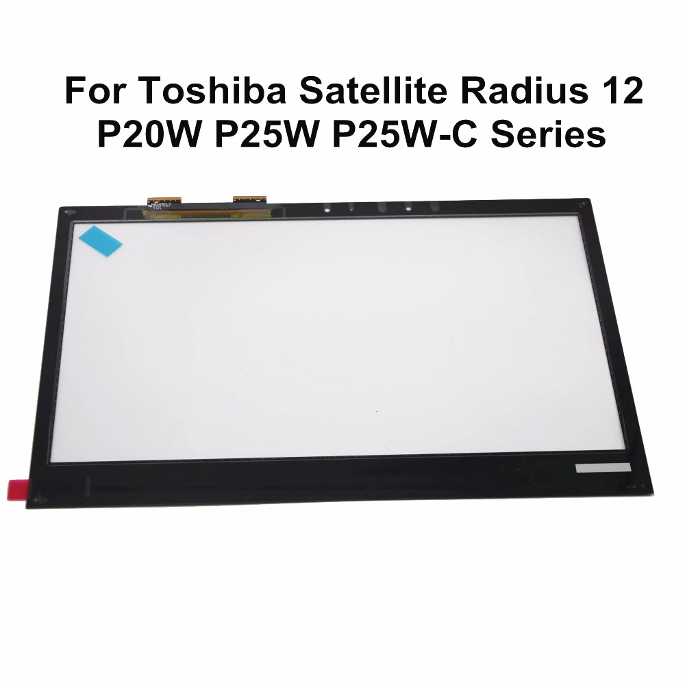 For Toshiba Satellite Radius 12 P20W P25W P25W-C2300 P25W-C2302 P25W-C2304 P20W-C10K  P20w-C-10D Touch Screen Digitizer GlassFor Toshiba Satellite Radius 12 P20W P25W P25W-C2300 P25W-C2302 P25W-C2304 P20W-C10K  P20w-C-10D Touch Screen Digitizer Glass