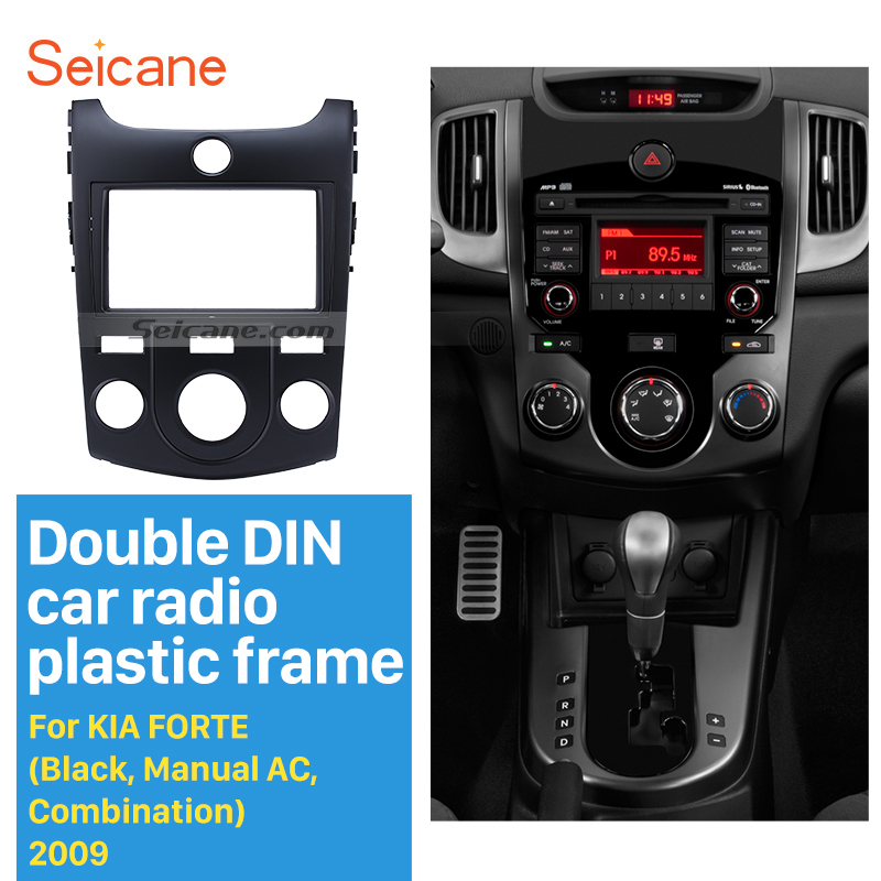 Seicane Kombination Doppel Din Auto Radio Fascia für 2009 KIA FORTE Manuelle AC Dash CD Panel Rahmen Trim Lünette