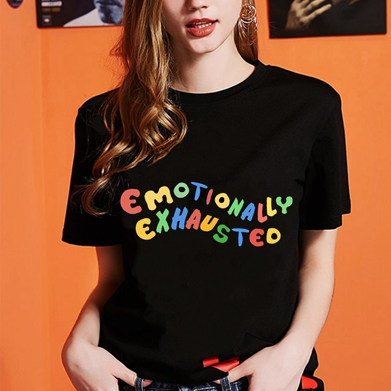 Humor Emotionally Exhausted Printed T Shirts Colorful Letters T-Shirt Women 2019 Summer Tops Streetwear O-Neck Harajuku Tops