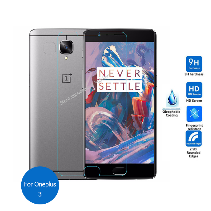 For Oneplus 3 3T tempered glass screen protector 2.5 9h safety protective film on Rain One Plus A3000 A3003 A 3000 3003 Dual Sim