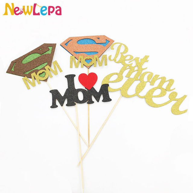 1pcs Supermom Best Mom Ever I Love Mom Birthday Cake Topper Party