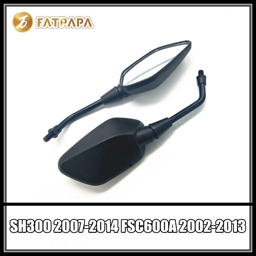 SH 300 FSC600 Аксессуары для мотоциклов Зеркало для HONDA SH300 2007-2014 FSC600 FSC600A FSC600D FSC 600 2002-2013