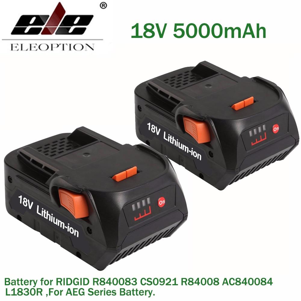 ELE ELEOPTION 2PCS Newest 18V 5000mAh Li ion battery for RIDGID R840083 CS0921 R84008 AC840084 L1830R