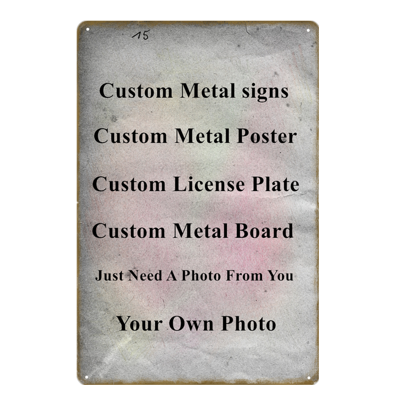 US $6 49 45% OFF 20x30cm Vintage Metal Signs 15x30cm Custom License Plate  Customize Plaque Customized Painting Metal Poster Dropshiping Wallpaper-in