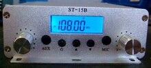 Neue modell! 15W FM transmitter FMU SER ST 15B stereo PLL broadcast radio mit 76MHz 108MHz 100khz