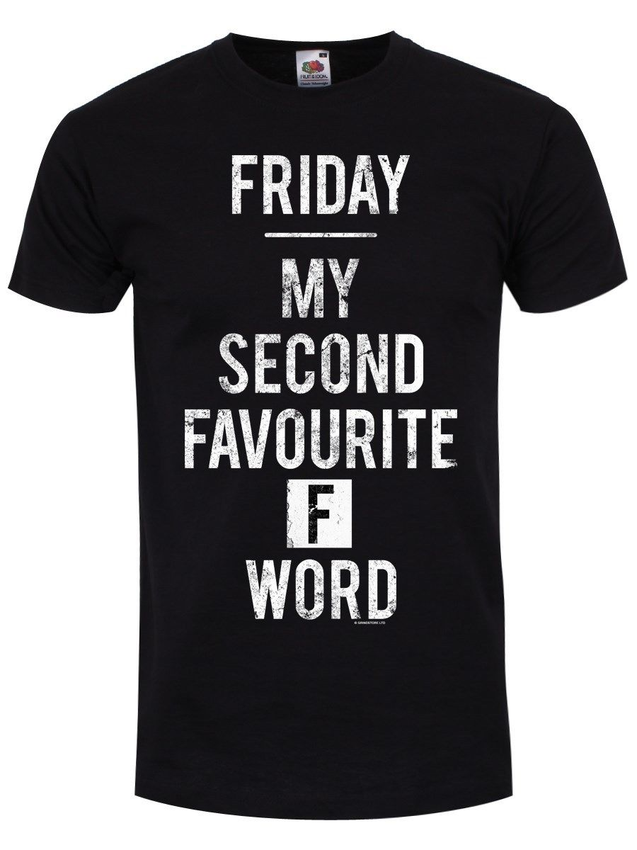 Friday Is My Second Favourite F Word Mens Black T-shirt