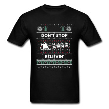 Santa Ho Christmas Gift T Shirt Dont Stop Believin Xmas Happy Party Summer Sweatshirt Snow Sleigh Elk Mens Print Tshirt